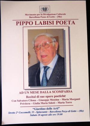 In memoria di Pippo Labisi ad un mese dalla scomparsa Il poeta, Dialettologo, Storico, lessicografo, Commediografo se ne andato il 25 luglio scorso
