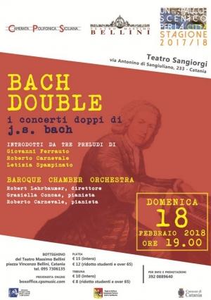 Teatro Sangiorgi - domenica 18 febbraio ore 19 - Bach Double  A Catania