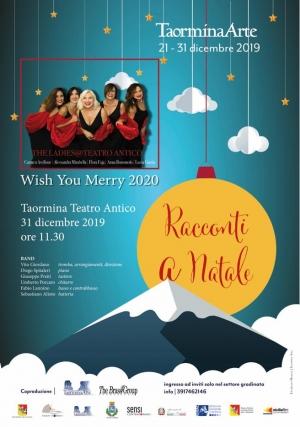 Concerto al Teatro Antico a Taormina il  31 dicembre ore 11.30 Wish You Merry 2020