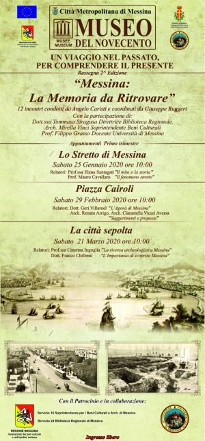 """RASSEGNA CULTURALE """" MESSINA: LA MEMORIA DA RITROVARE """"SABATO 25 GENNAIO, alle ore 10:00 con INGRESSO LIBERO, al """" Museo del Novecento """""""