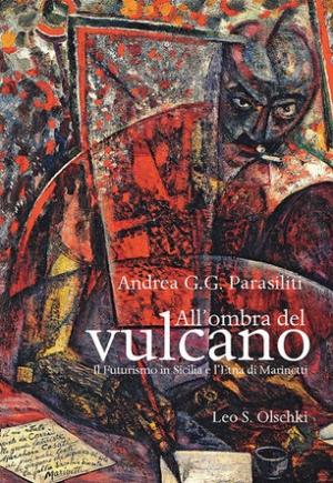"""Il Futurismo in Sicilia e """"La Balza Futurista"""" nel libro di Andrea Parasiliti."""