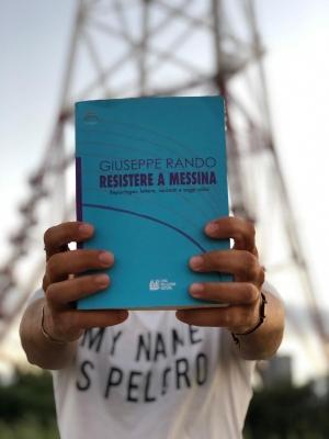 """Presentazione del Libro """"Resistere a Messina"""" del Prof. Giuseppe Rando"""