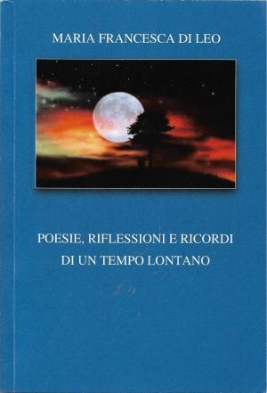 Medaglia di merito alla poetessa  Maria Francesca Di Leo. Al Premio San Valentino 2021