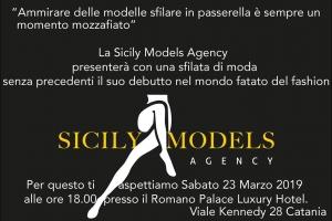Fashion and Glamour    SICILY MODELS AGENCY  Sabato 23 marzo - ore 18 - Romano Palace Catania