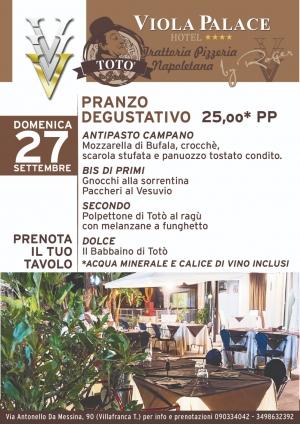 La cucina napoletana approda al  Viola Palace Hotel di Villafranca Tirrena Con Toto'  By Roger il 27 settembre il menu degustazione al pranzo domenicale
