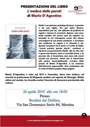 """Messina 26 aprile - ore 18.00  Presentazione del libro """"L'ombra delle pareti"""" di Mario D'Agostino."""