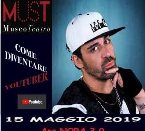 MUST MUSCO TEATRO a Catania.   DAVIDKYO E IL PRIMO WORKSHOP INTERATTIVO: COME DIVENTARE YOUTUBER?   IL  15  MAGGIO ALLE ORE 17,00