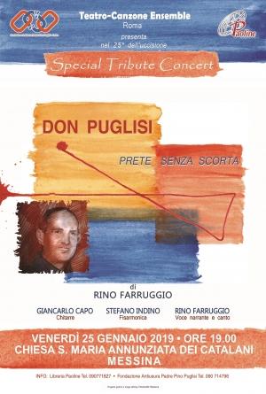 """""""Don Puglisi prete senza scorta"""" è il titolo dello Special Tribute Concert che si svolgerà venerdì 25 gennaio 2019 alle ore 19 nella chiesa Santa Maria Annunziata dei Catalani."""