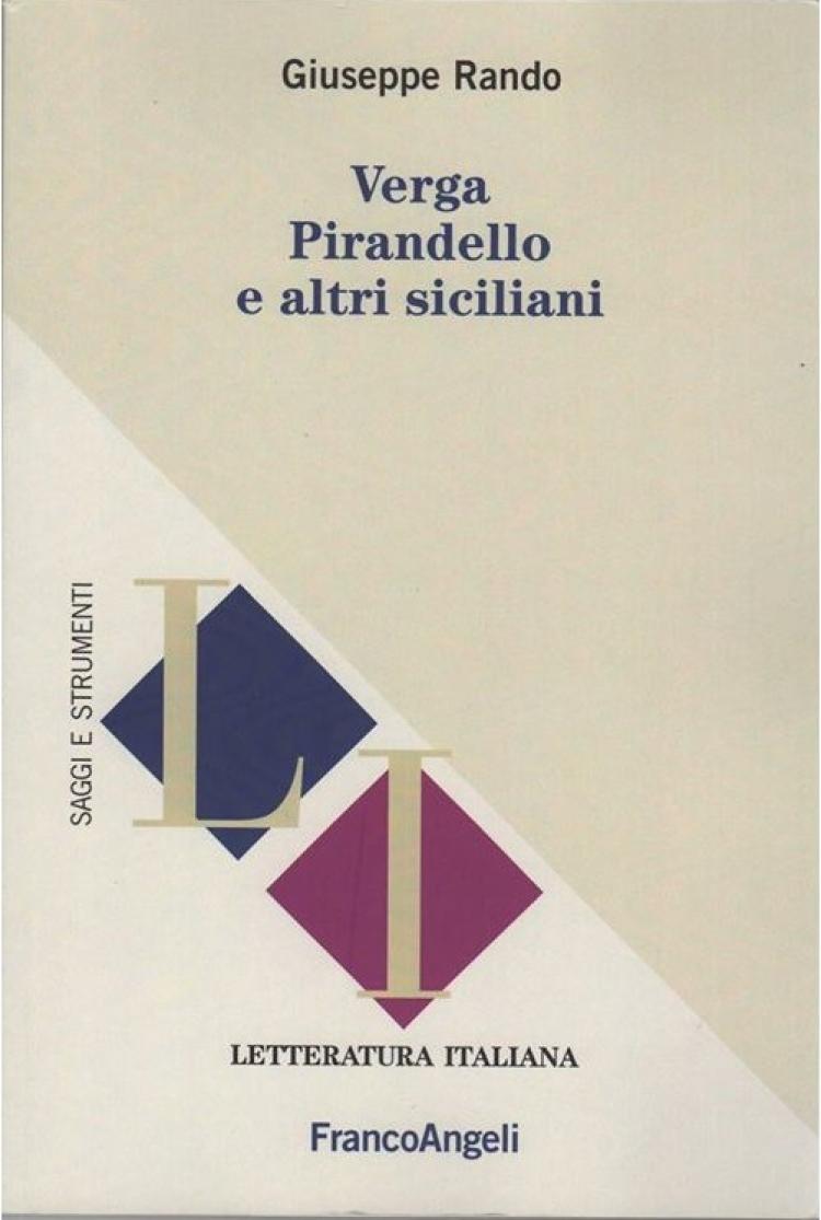 """""""Verga Pirandello e altri siciliani"""" un libro di Giuseppe Rando"""